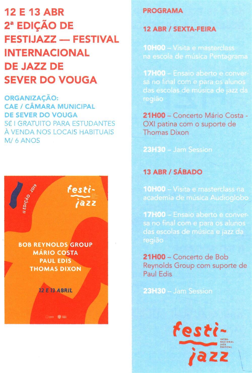 AgCultCAE-01abr.'19-p.7-2.ª edição de Festijazz Festival Internacional de Jazz de Sever do Vouga.jpg