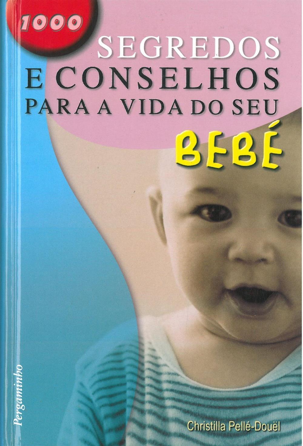 1000 segerdos e conselhos para a vida do seu bebé_.jpg