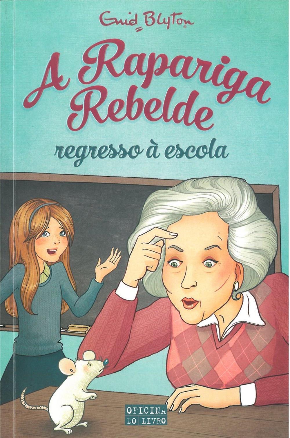 A rapariga rebelde : regresso à escola.jpg