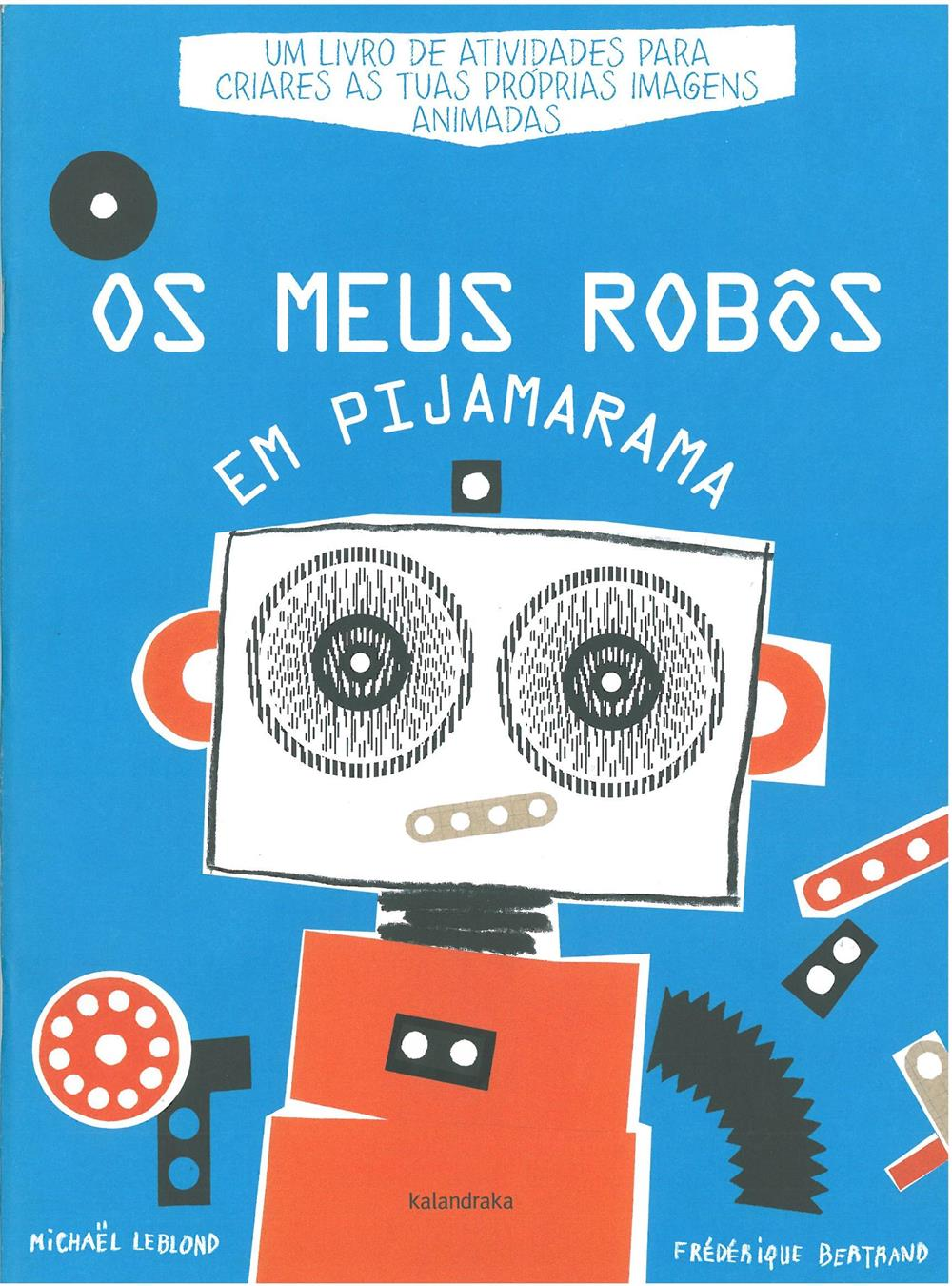 Os meus robôs em pijamarama_.jpg