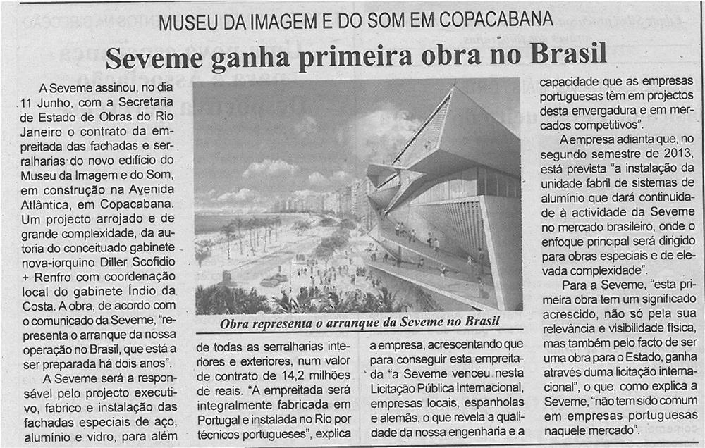 BV-2ªjun13-p6-SEVEME ganha primeira obra no Brasil