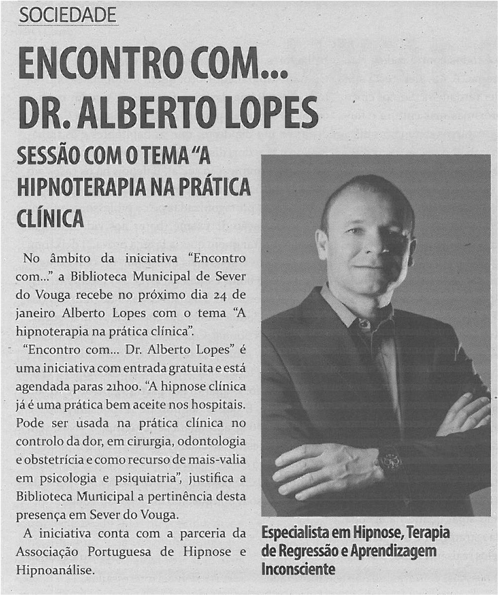 TV-jan14-p4-Encontro com... : Dr. Alberto Lopes : sessão com o tema A Hipnoterapia na Prática Clínica