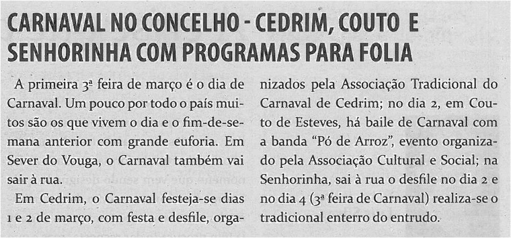 TV-fev14-p18-Carnaval no concelho : Cedrim, Couto e Senhorinha com programas para folia