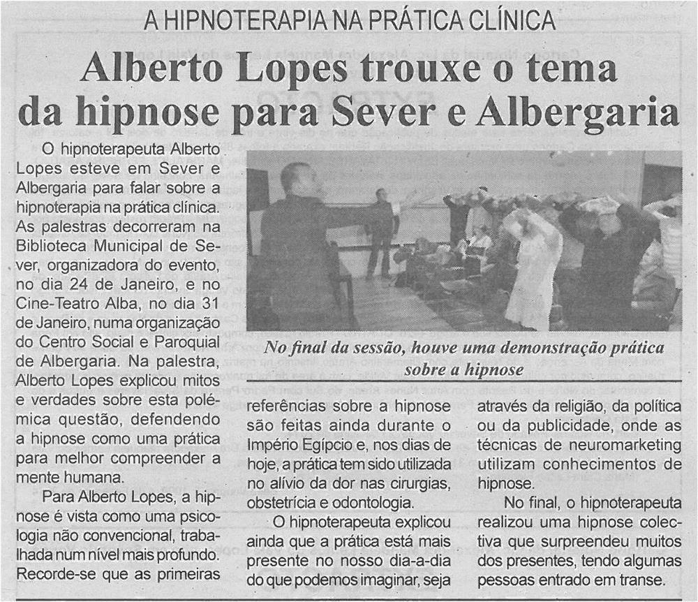 BV-1ªfev'14-p5-Alberto Lopes trouxe o tema da hipnose para Sever e Albergaria