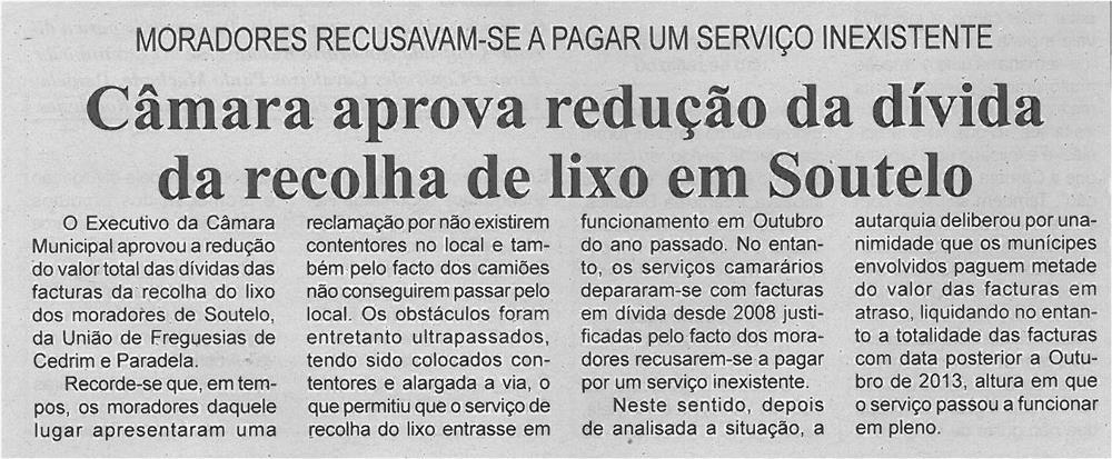 JPEG: BV-2ªmar'14-p6-Câmara aprova redução da dívida da recolha de lixo em Soutelo : moradores recusam-se a pagar um serviço inexistente