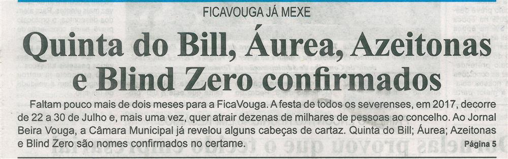 BV-2.ªmaio'17-p.1-Quinta do Bill, Áurea, Azeitonas e Blind Zero confirmados : Ficavouga já mexe.jpg