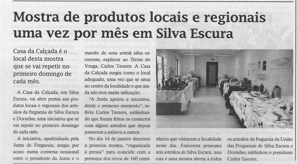 TV-fev.'18-p.8-Mostra de produtos locais e regionais uma vez por mês em Silva Escura : Casa da Calçada é o local desta mostra que se vai repetir no primeiro domingo de cada mês.jpg