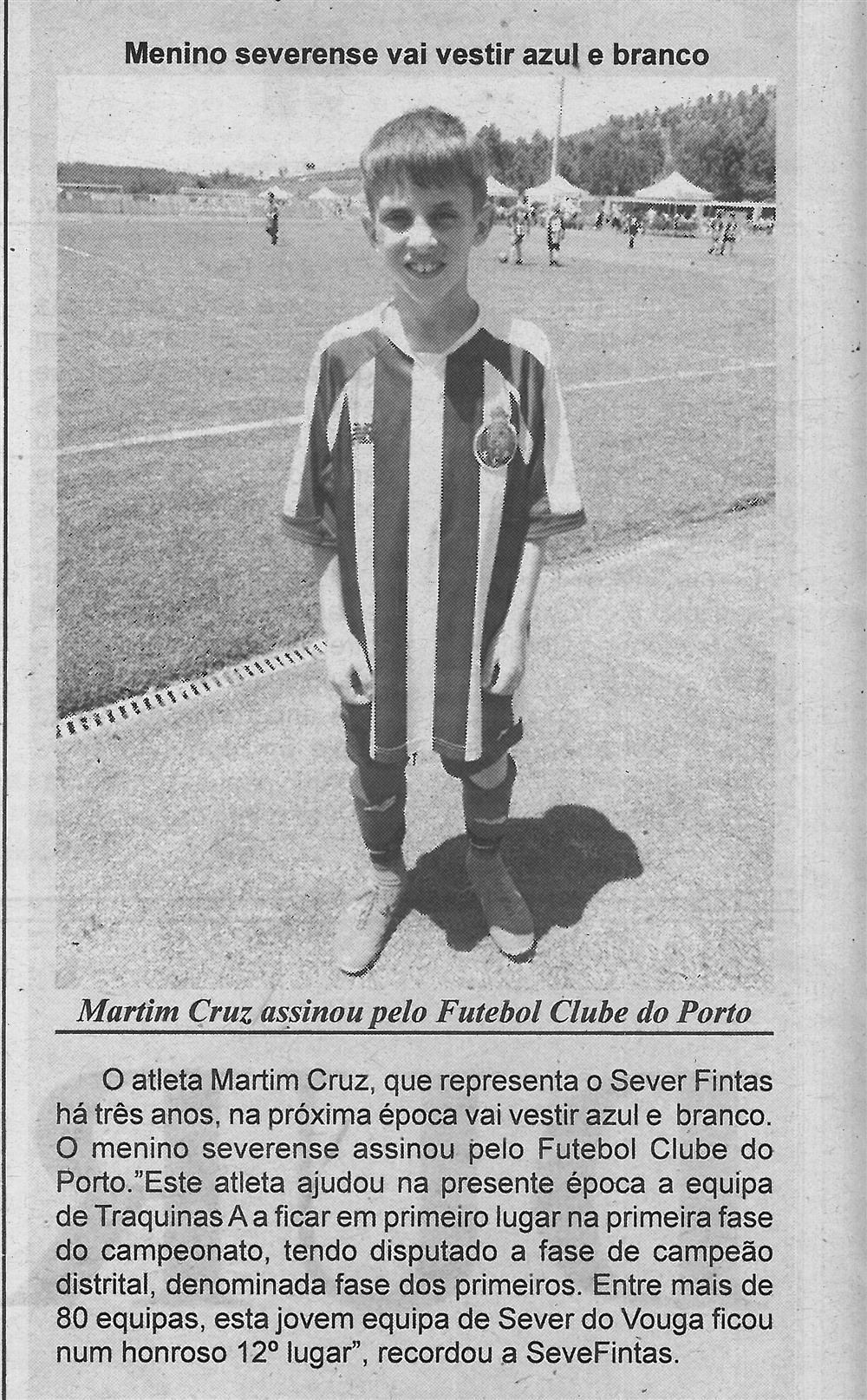BV-1.ªago.'18-p.10-Menino severense vai vestir azul e branco : Martim Cruz assinou pelo Futebol Clube do Porto.jpg