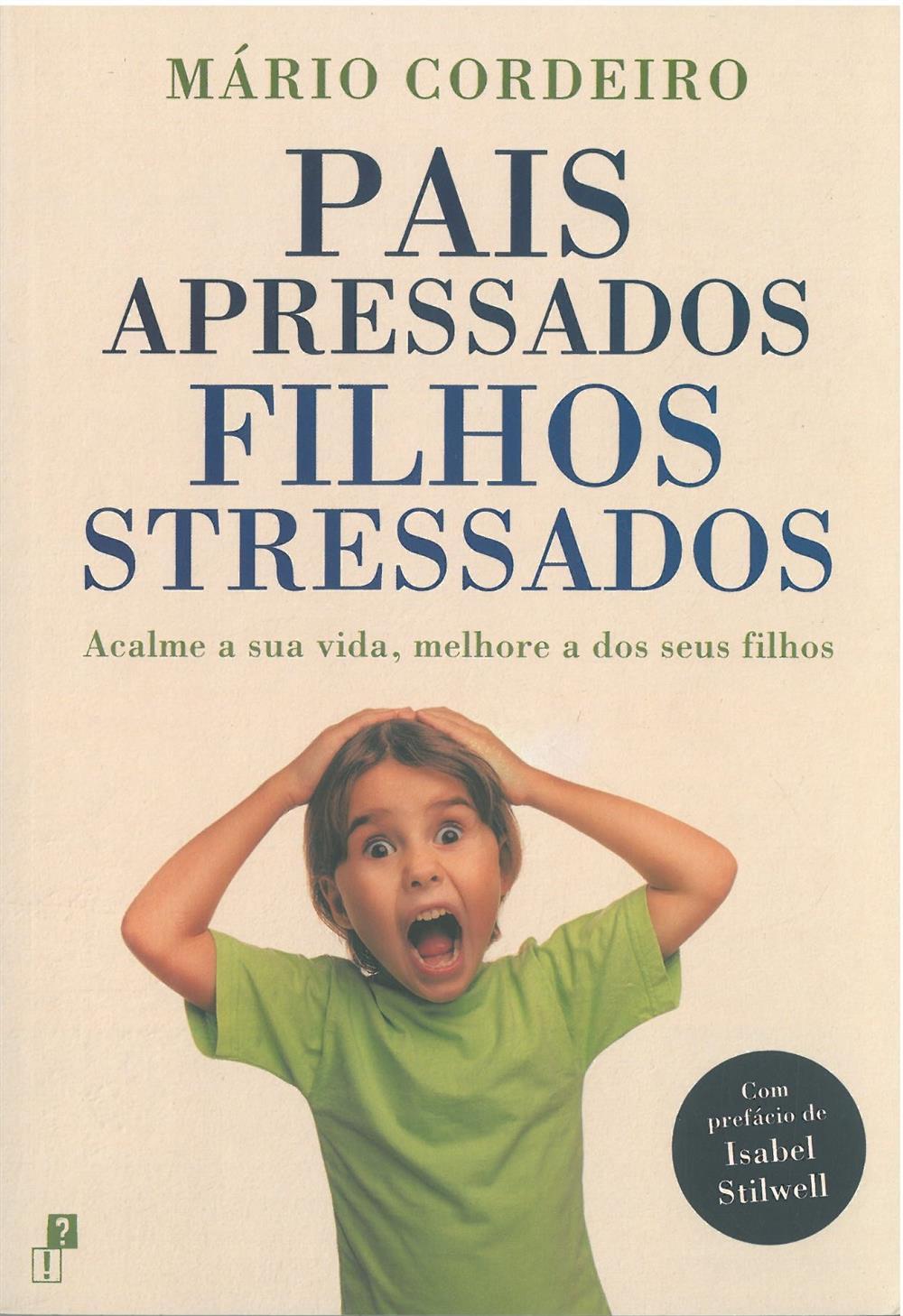 Pais apressados filhos stressados.jpg