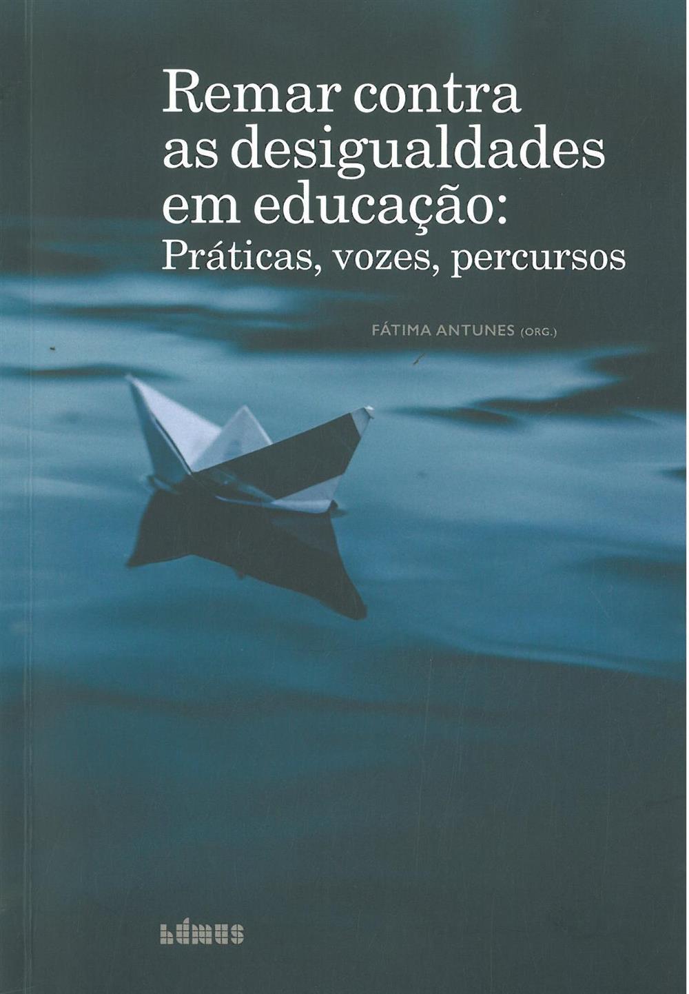 Remar contra as desigualdades em educação : práticas, vozes, percursos.jpg