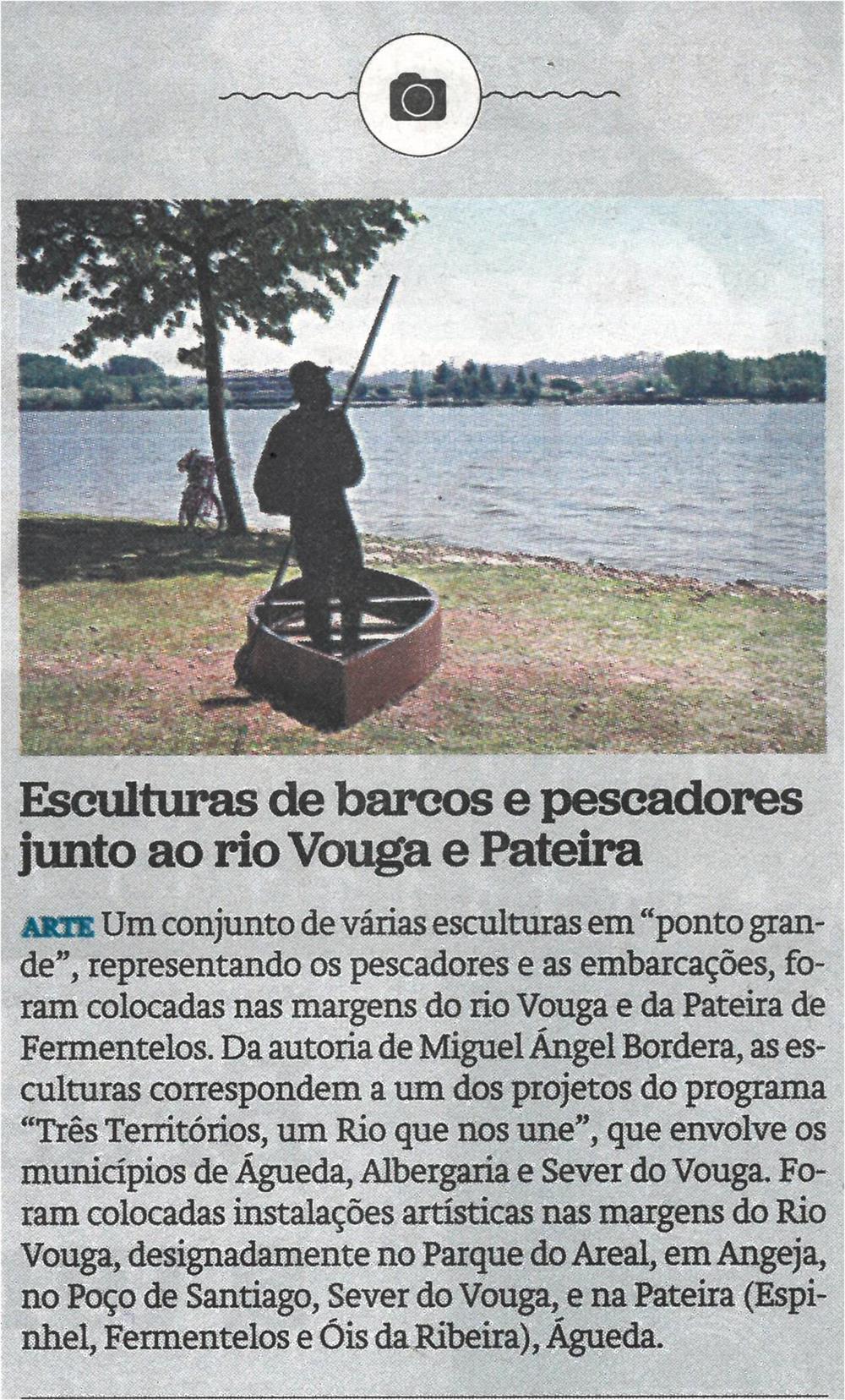 JN-21jun.'21-p.23-Esculturas de barcos e pescadores junto ao Rio Vouga e Pateira.jpg