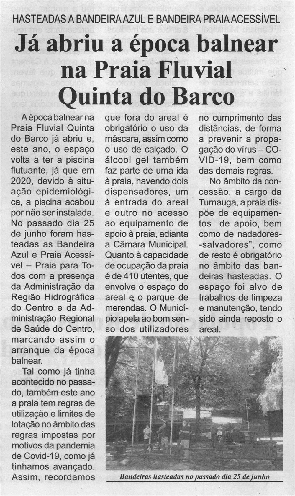 BV-1.ªjul.'21-p.8-Já abriu a época balnear na Praia Fluvial Quinta do Barco : hasteadas a Bandeira Azul e Bandeira Praia Acessível.jpg
