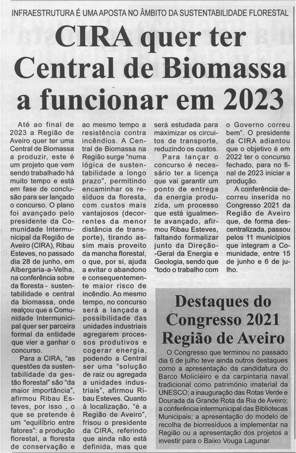 BV-1.ªjul.'21-p.14-CIRA quer ter Central de Biomassa a funcionar em 2023 : infraestrutura é uma aposta no âmbito da sustentabilidade florestal.jpg