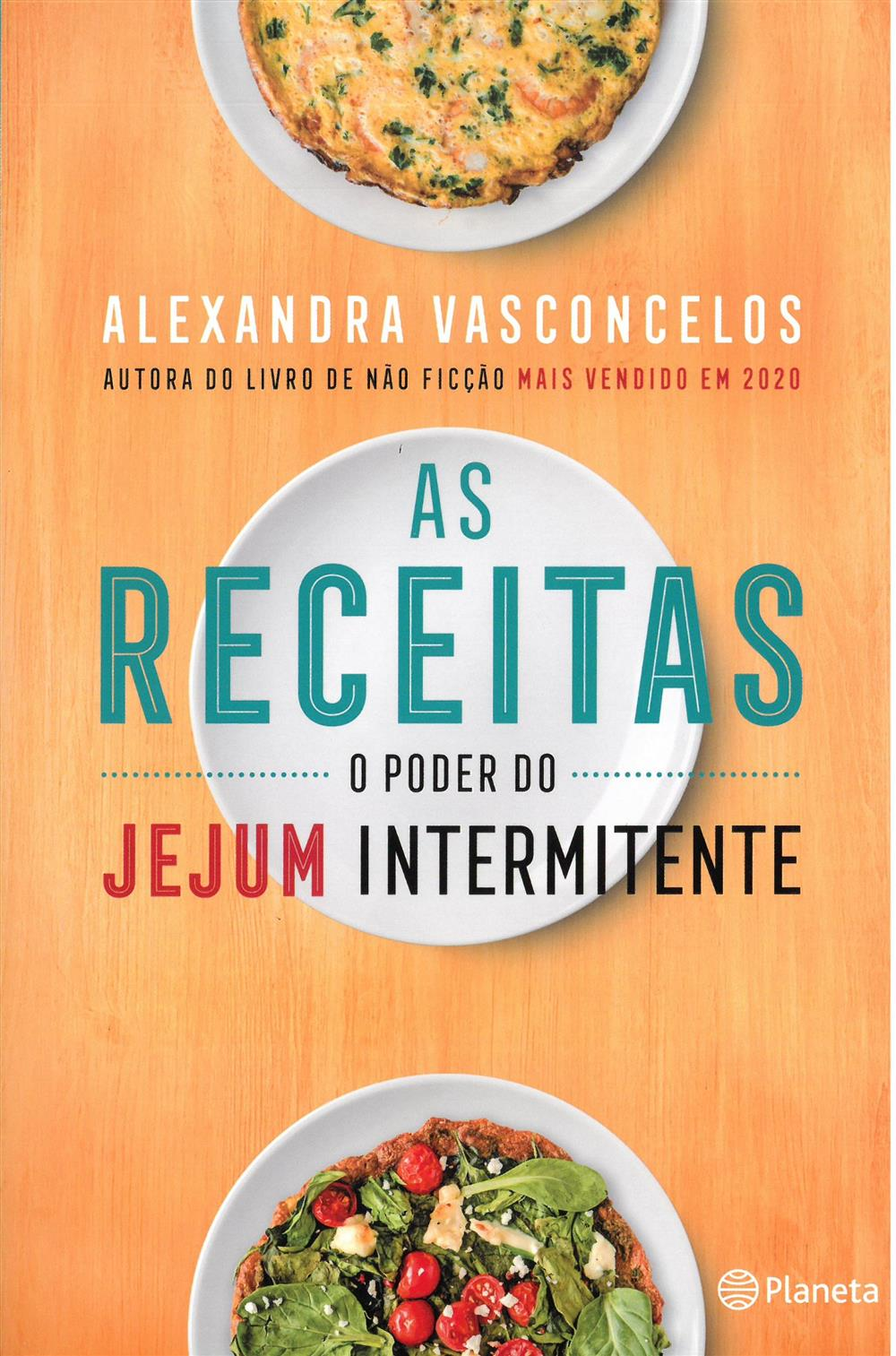 VASCONCELOS, Alexandra (2021). As receitas : o poder do jejum intermitente.jpg
