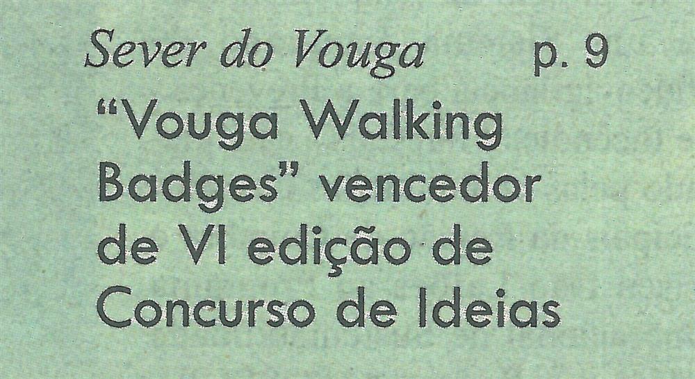 GB-30jan.'20-p.1- Sever do Vouga : 'Vouga Walking Badges' vencedor da VI edição de 'Concurso de Ideias'.jpg