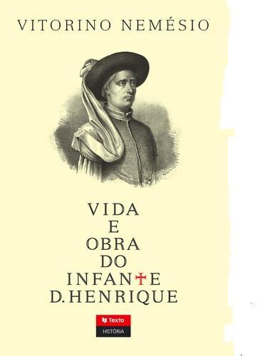 Vida e obra do infante D. Henrique.jpg