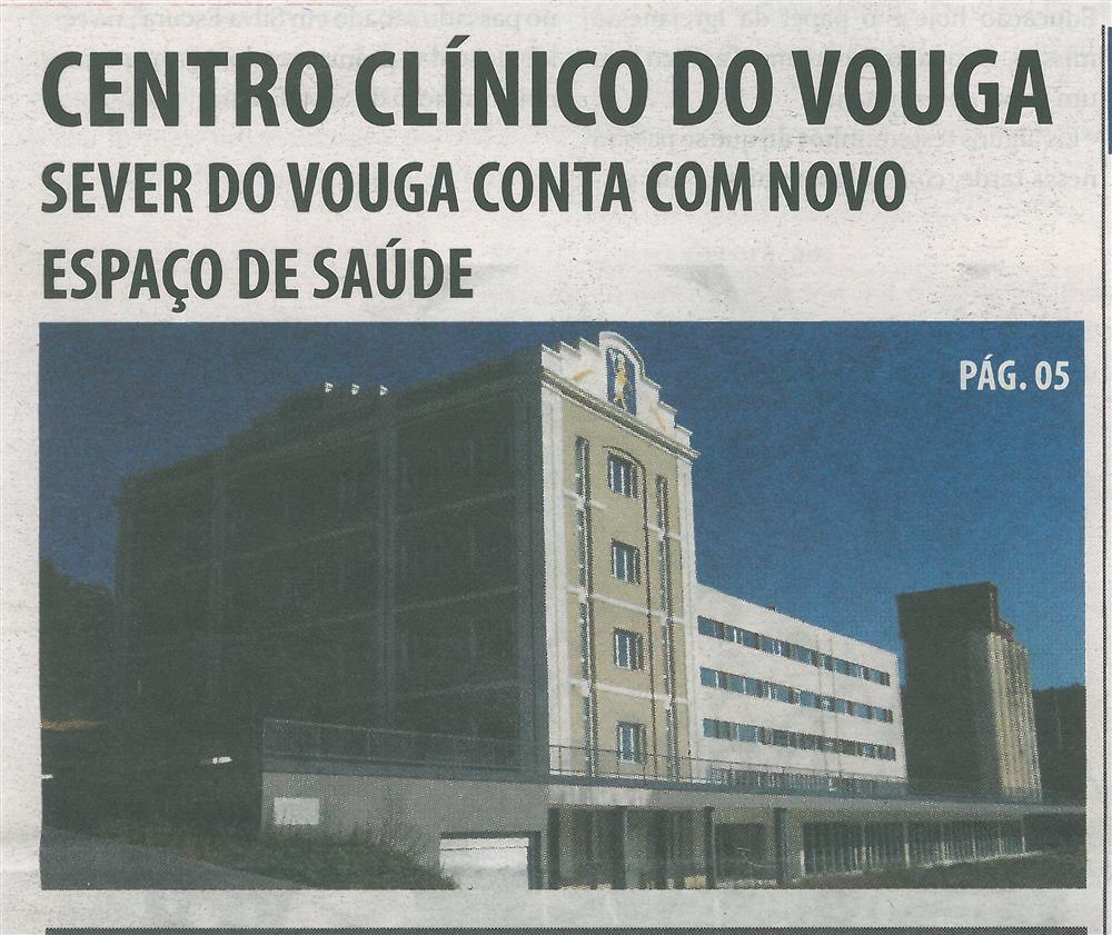 TV-jun.'15-p.1-Centro Clínico do Vouga : Sever do Vouga conta com novo espaço de saúde.jpg