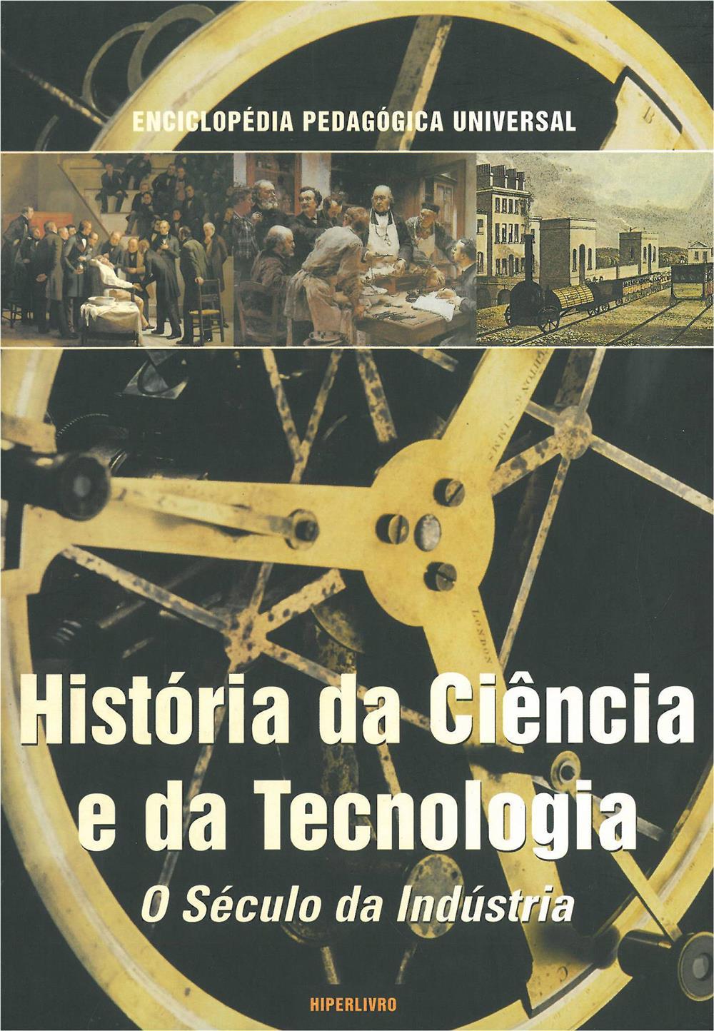 História da ciência e da tecnologia_o século da indústria.jpg