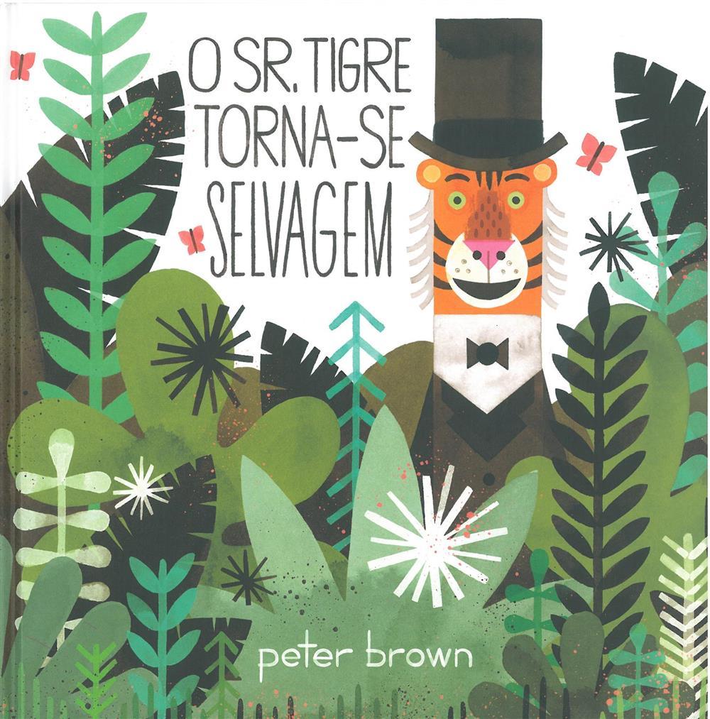 O Sr. Tigre torna-se selvagem_.jpg