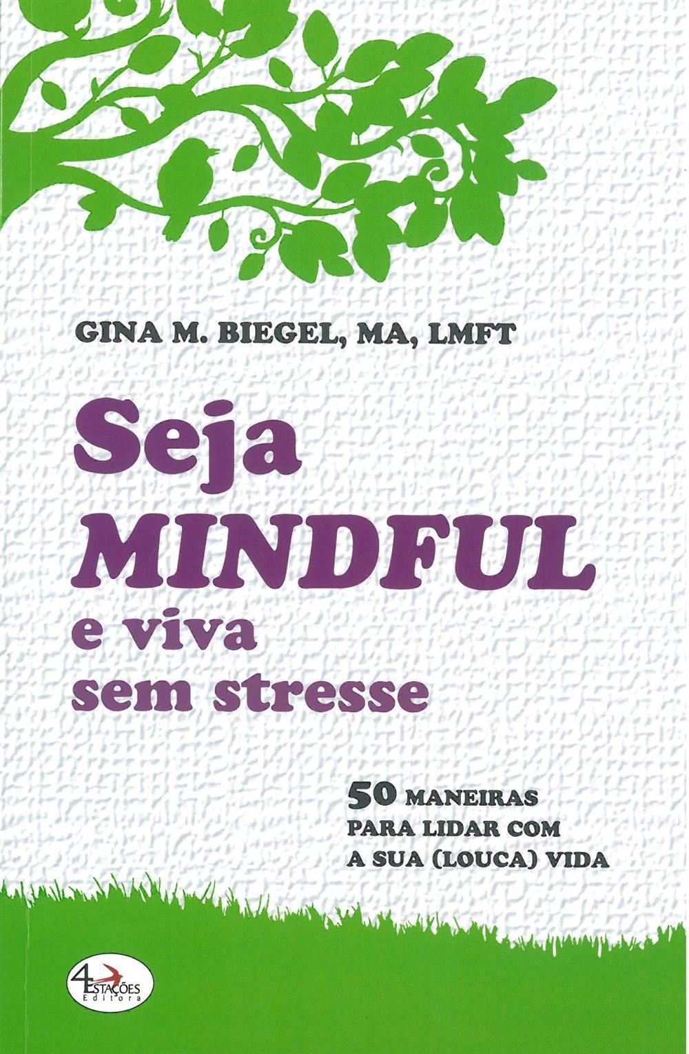 Seja mindful e viva sem stresse_.jpg