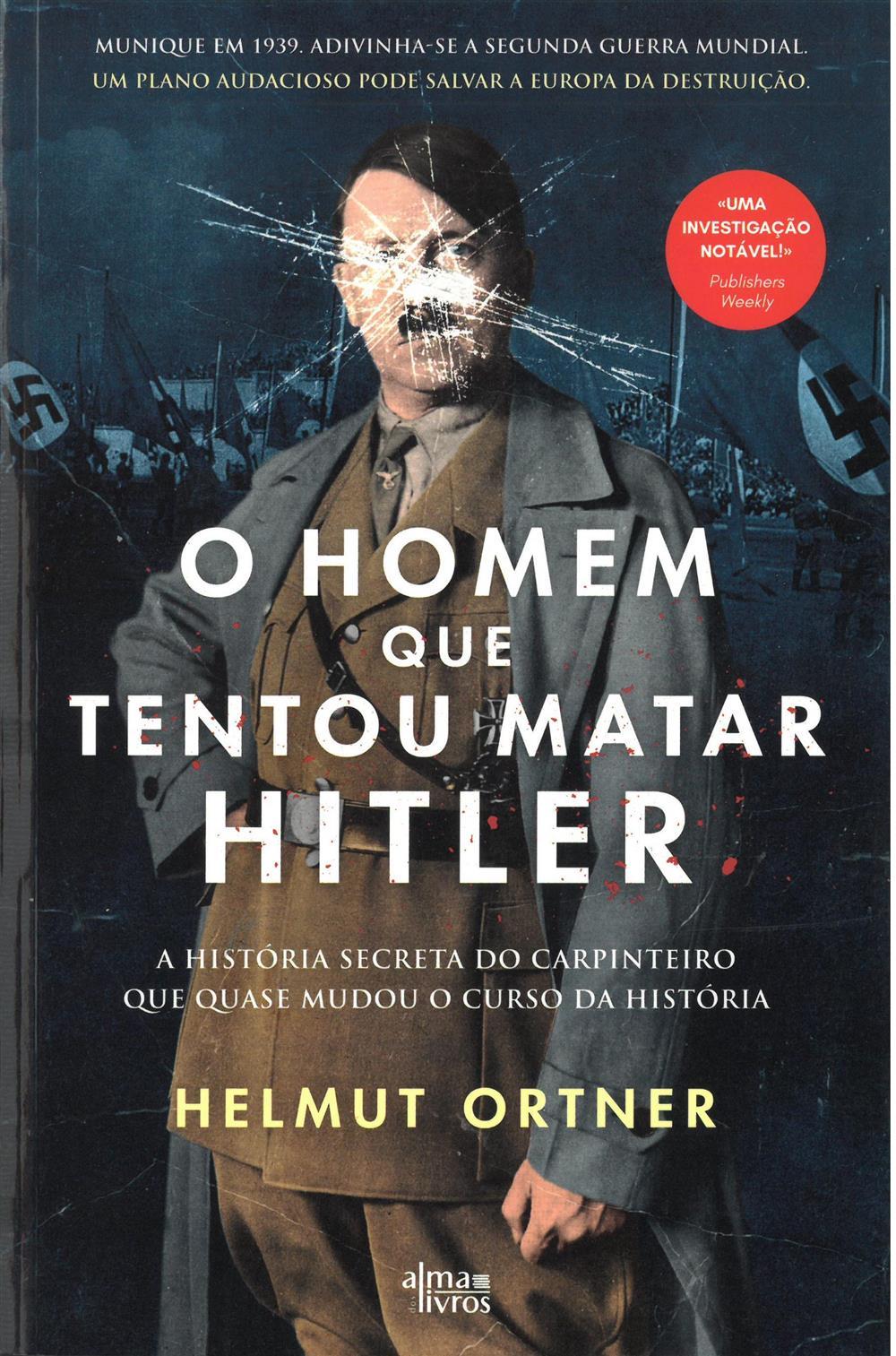 O homem que tentou matar Hitler.jpg