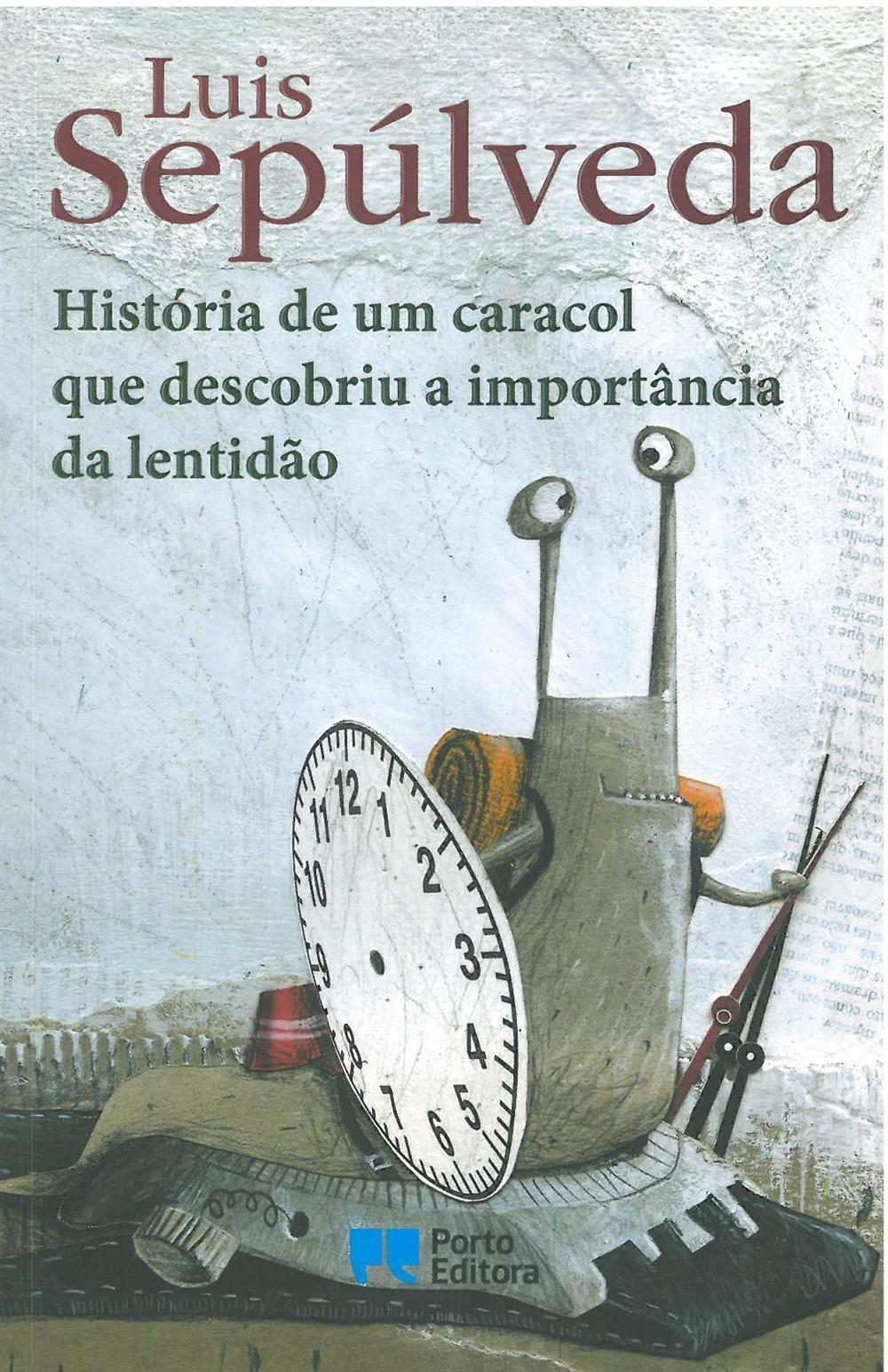 História de um caracol que descobriu a importância da lentidão.jpg