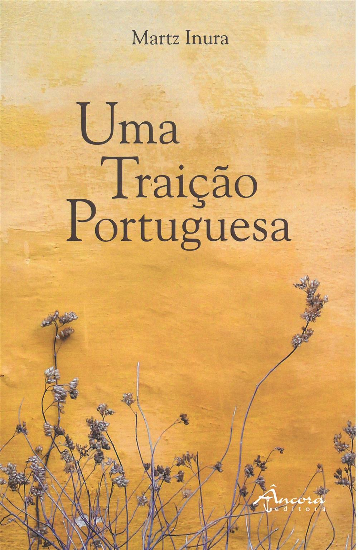 INURA, Martz (2020). Uma traição portuguesa.jpg