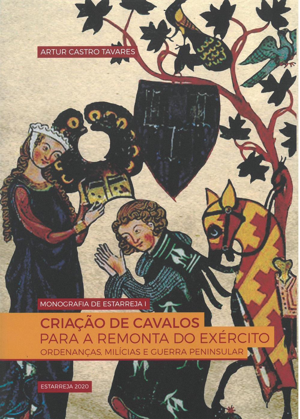 TAVARES, Artur Castro (2020). Criação de cavalos para a remonta do exército : ordenanças, milícias e Guerra Peninsular.jpg