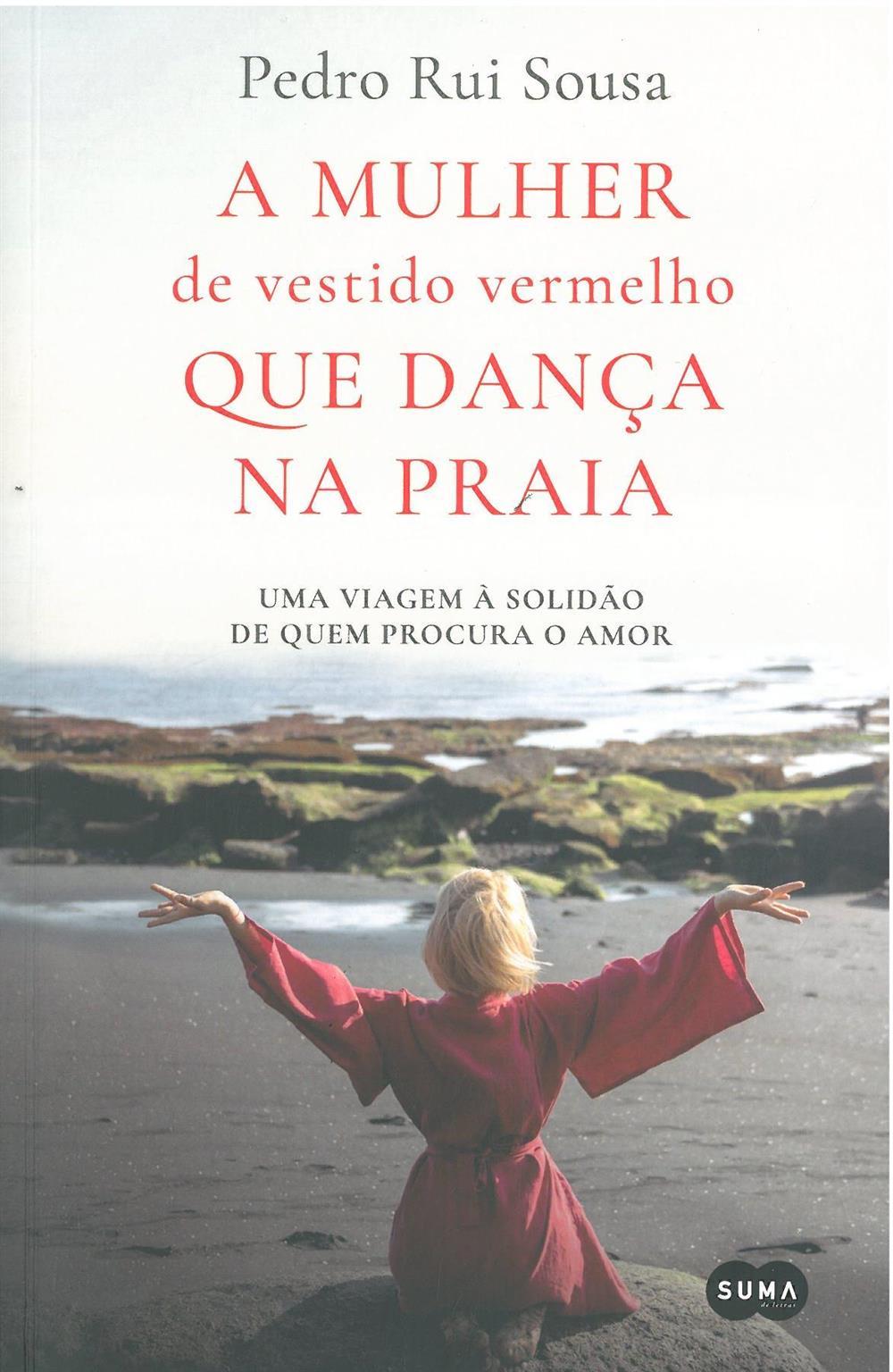 SOUSA, Pedro Rui (2021). A mulher de vestido vermelho que dança na praia.jpg