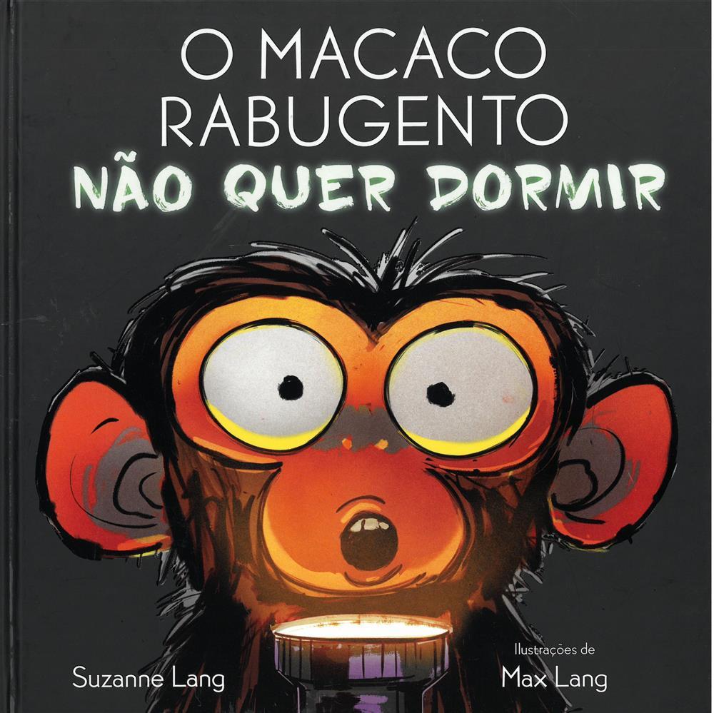 LANG, Suzanne (2021). O macaco rabugento não quer dormir.jpg