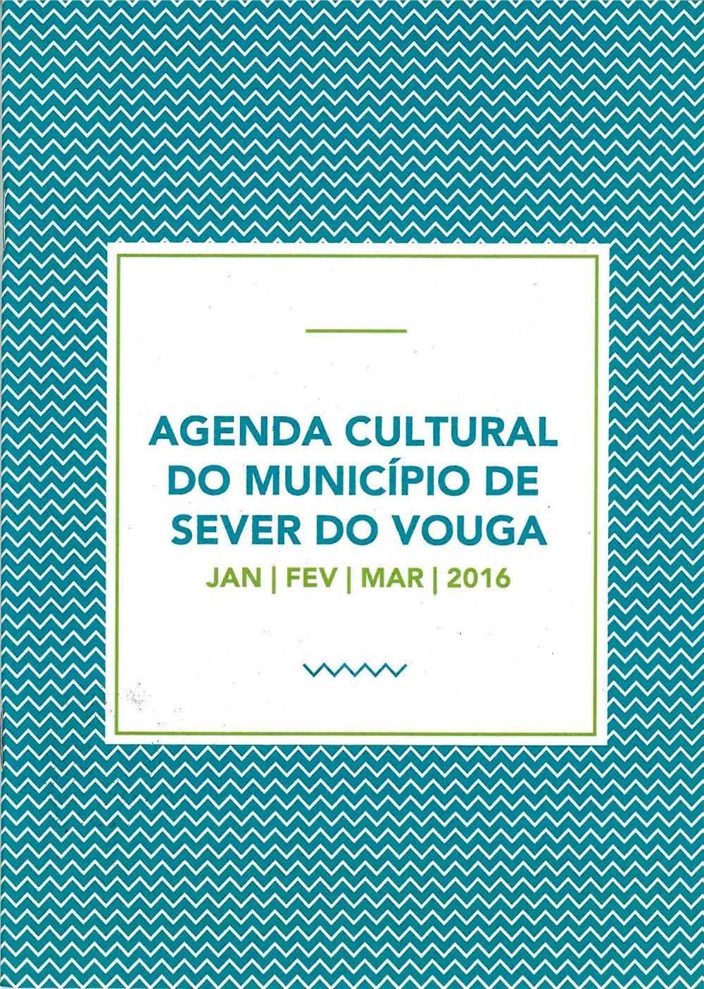 ACMSV-jan.,fev.,mar.'16-capa-Agenda Cultural do Município de Sever do Vouga.jpg