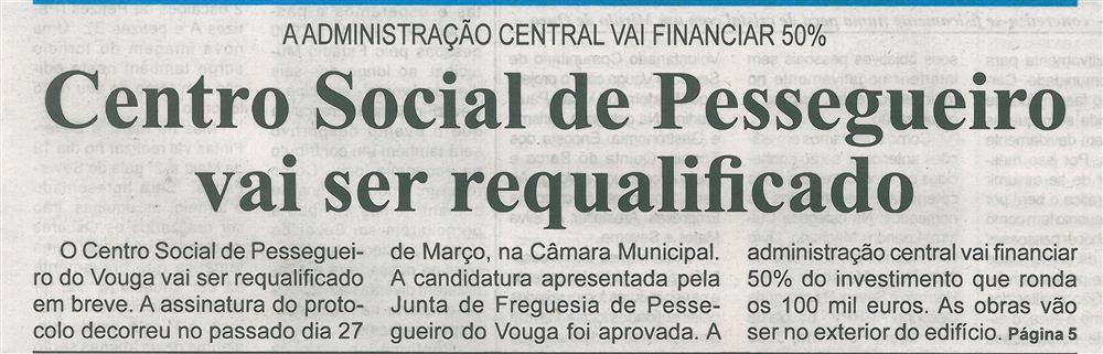 BV-1.ªabr.'19-p.1-Centro Social de Pessegueiro vai ser requalificado.jpg