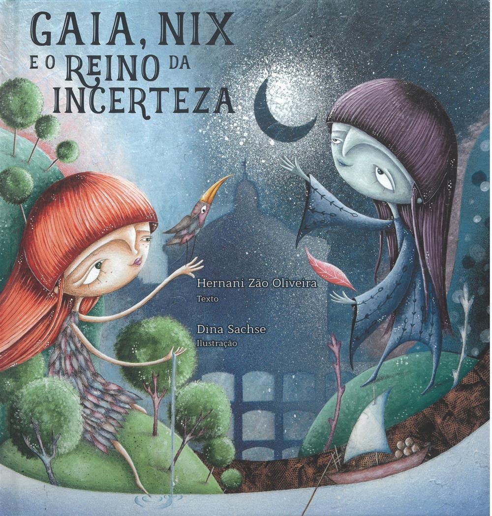 OLIVEIRA, Hernâni Zão (2021). Gaia, Nix e o Reino da Incerteza.jpg