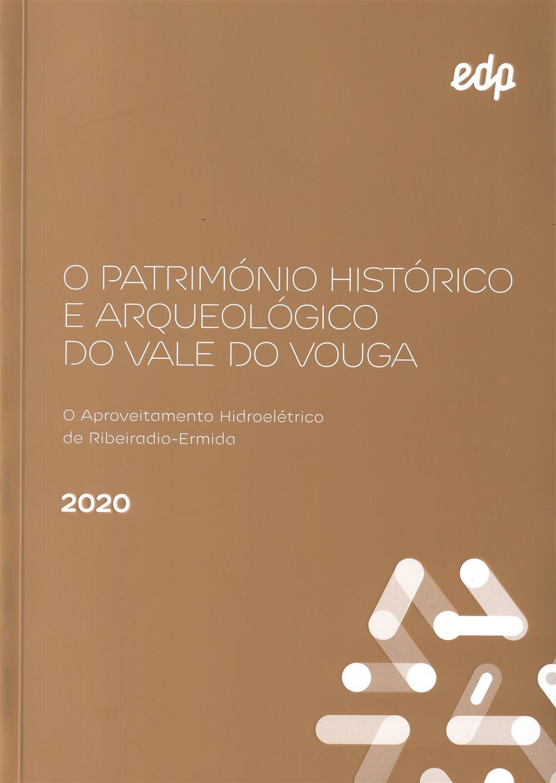 O património histórico e arqueológico do Vale do Vouga.jpg