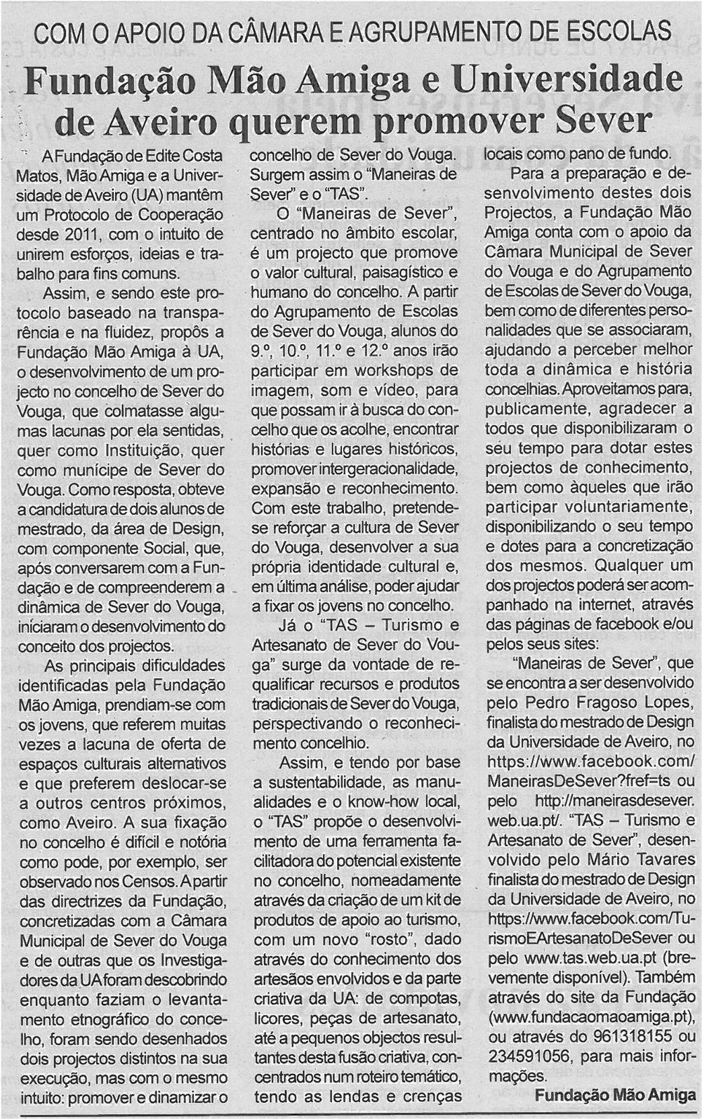 BV-1ªjun13-p4-Fundação Mão Amiga e Universidade de Aveiro querem promover Sever