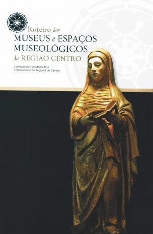 Roteiro dos museus e espaços museológicos da Região Centro_.jpg