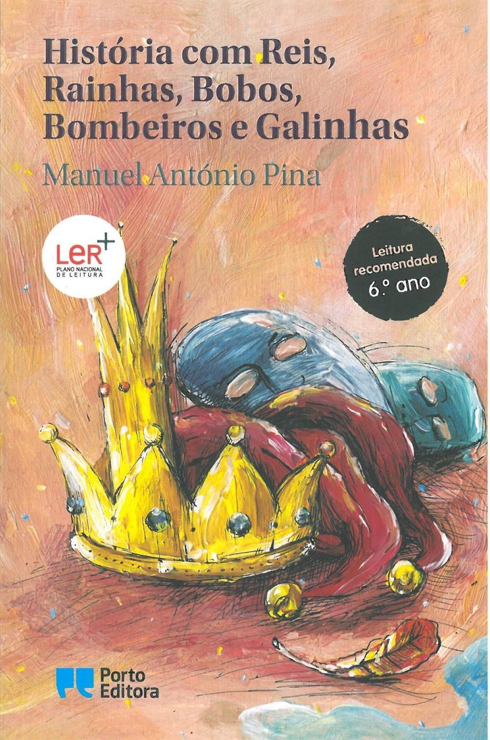 História com reis, rainhas, bobos, bombeiros e galinhas_.jpg
