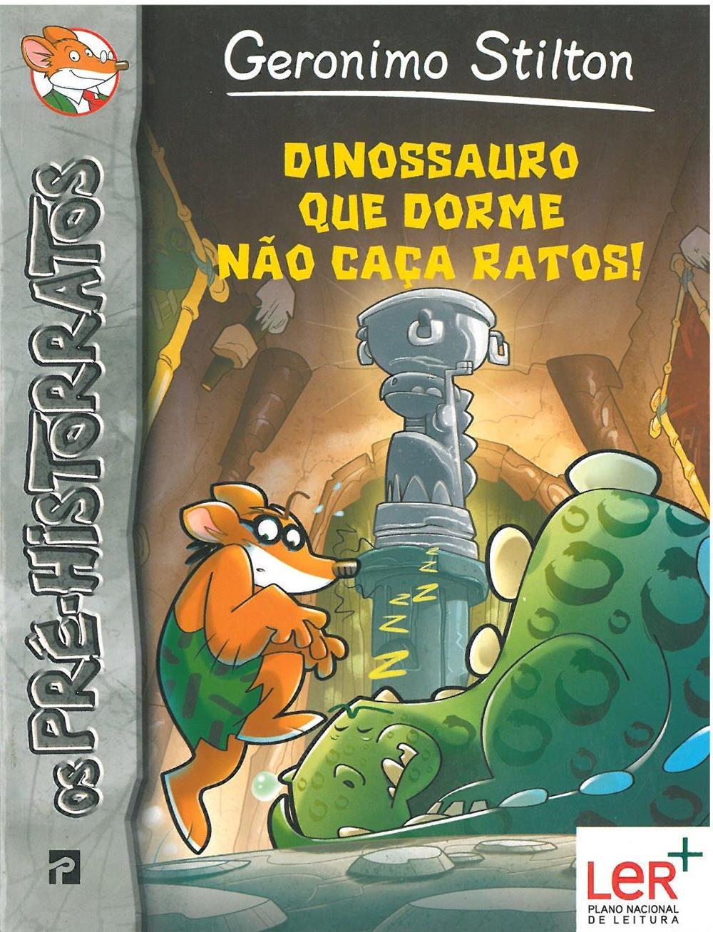 Dinossauro que dorme não caça ratos_.jpg