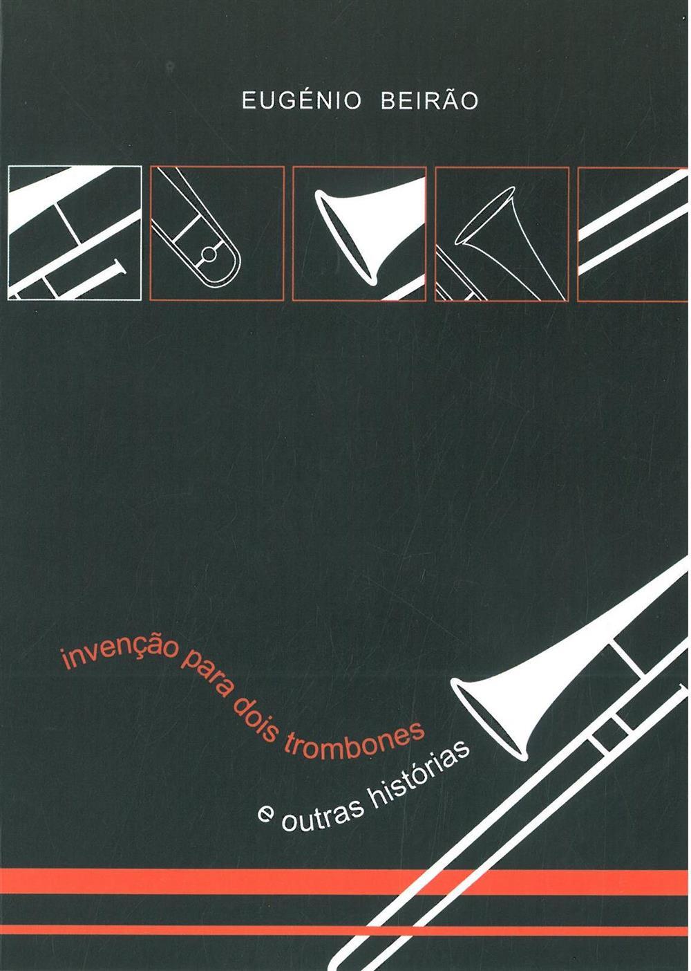 Invenção para dois trombones e outras histórias.jpg