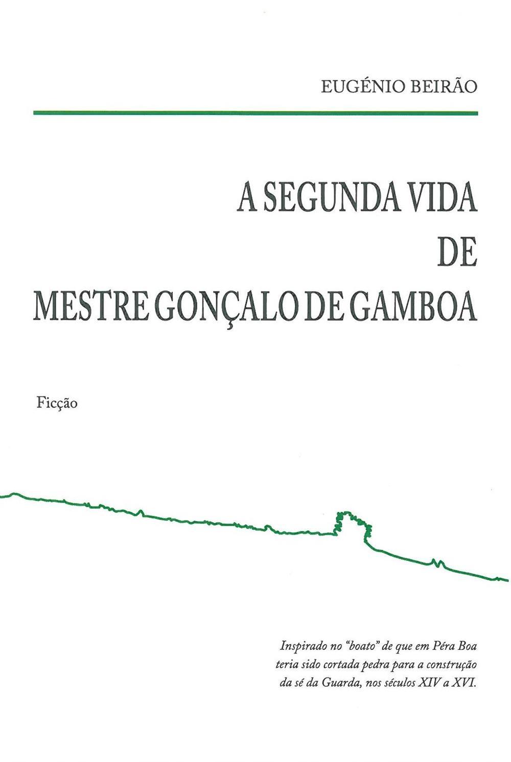A segunda vida de mestre Gonçalo Gamboa.jpg