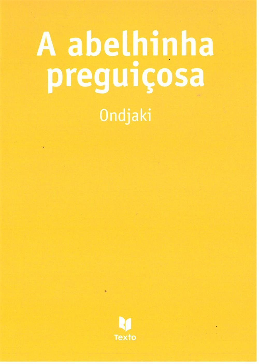 ONDJAKI (2011). A abelhinha preguiçosa.jpg