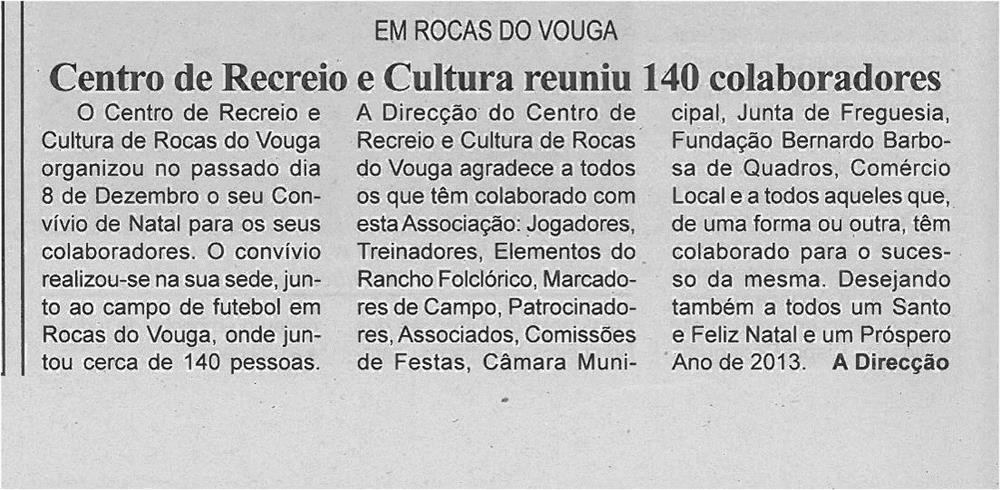 BV-2ªdez12-p6-Centro de Recreio e Cultura reuniu 140 colaboradores