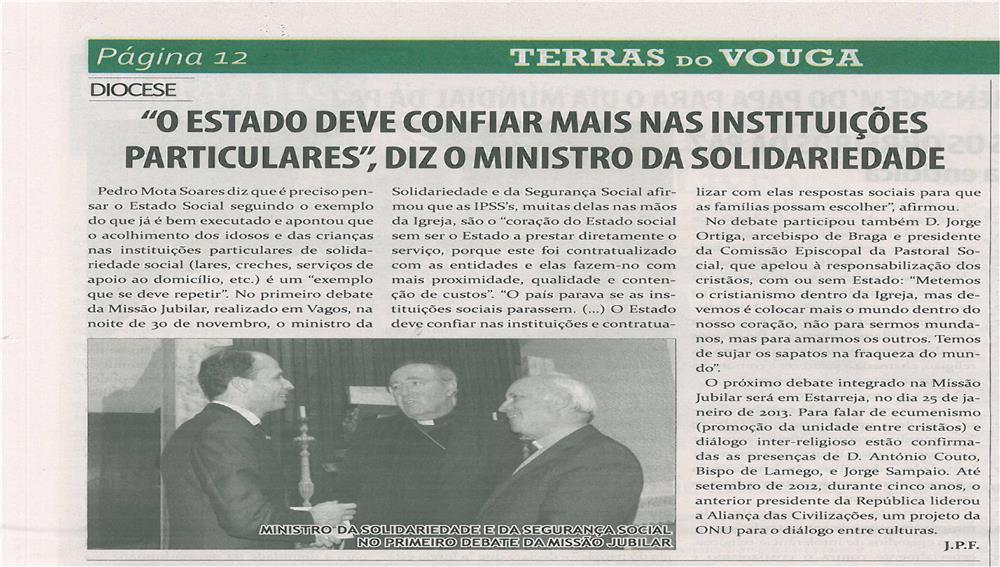 TV-jan13-p12-O Estado deve confiar mais nas instituições particulares, diz o Ministro da Solidariedade
