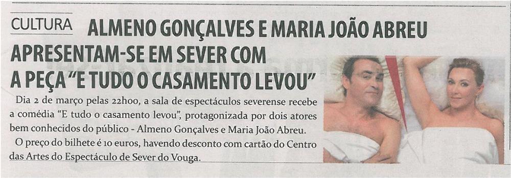 """TV-mar13-p19-Almeno Golçalves e Maria João Abreu apresentam-se em Sever com a peça """"E tudo o casamento levou"""""""