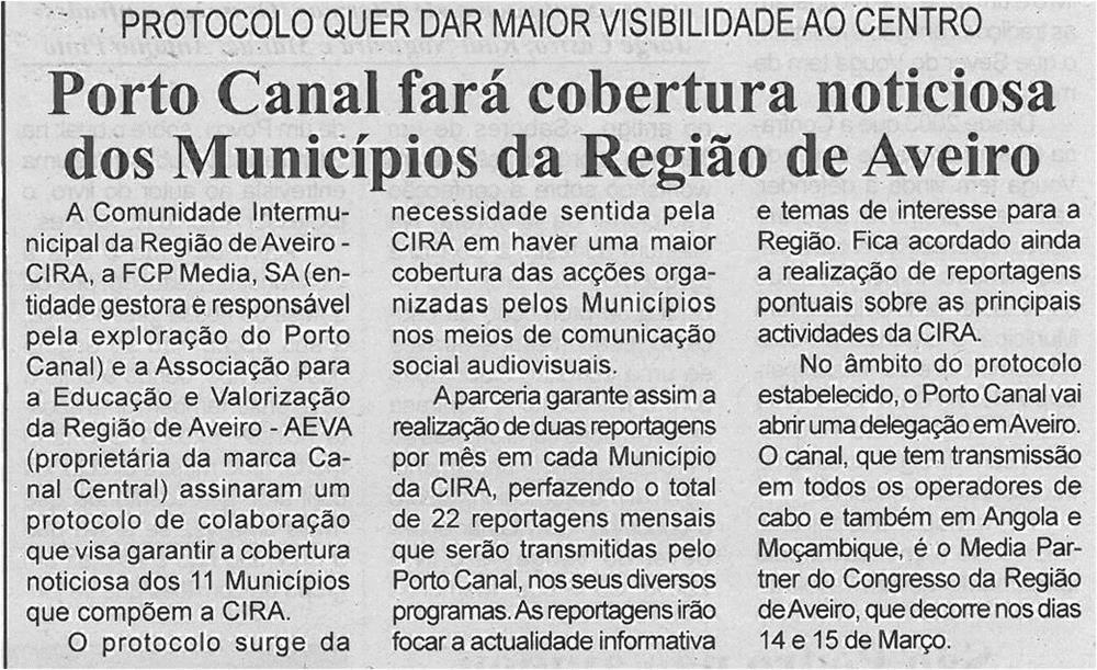 BV-2ªmar13-p5-Porto Canal fará cobertura noticiosa dos Municípios da Região de Aveiro