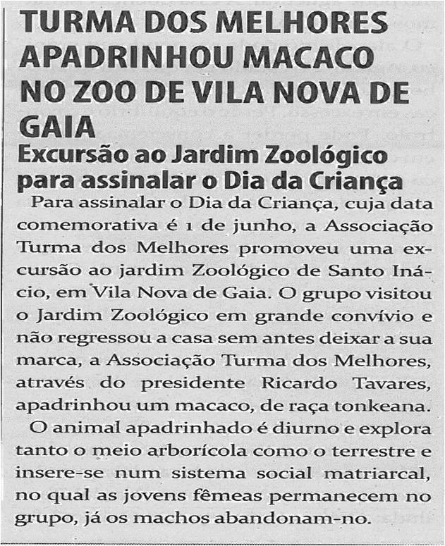 TV-jul13-p17-Turma dos Melhores apadrinhou macaco no Zoo de Vila Nova de Gaia