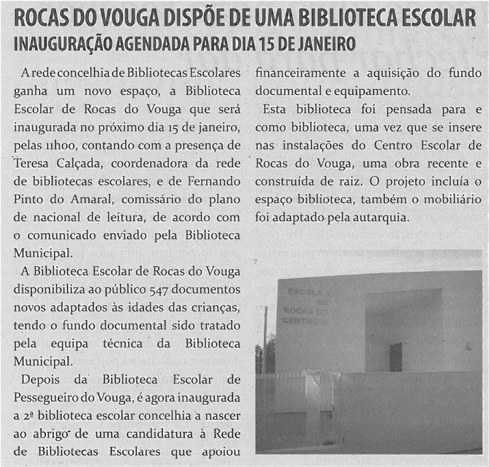 TV-jan14-p18-Rocas do Vouga dispõe de uma biblioteca escolar : inauguração agendada para dia 15 de janeiro
