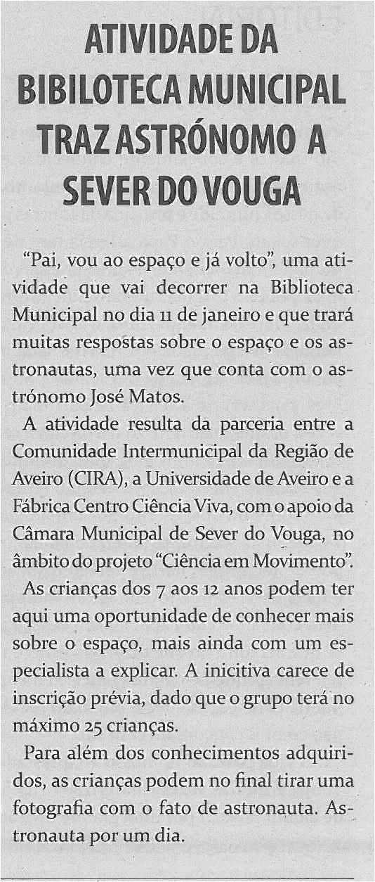 TV-jan14-p4-Atividade da Biblioteca Municipal traz astrónomo a Sever do Vouga