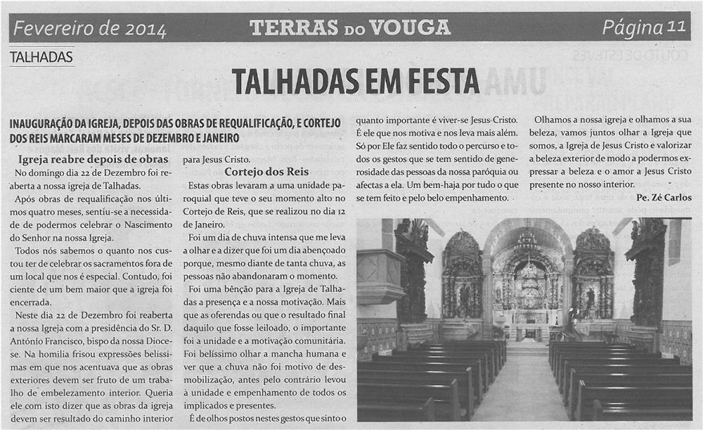 TV-fev14-p11-Talhadas em festa : inauguração da Igreja, depois das obras de requalificação, e cortejo dos Reis marcaram meses de dezembro e janeiro