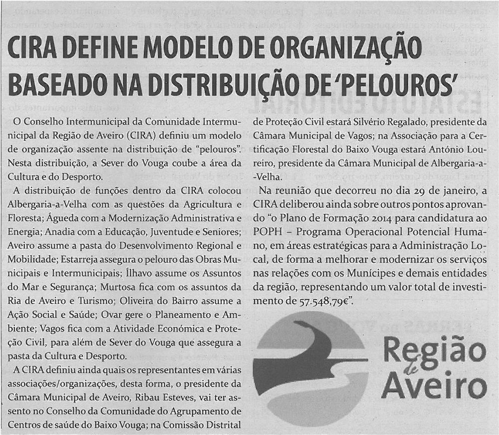 TV-fev14-p3-CIRA define modelo de organização baseado na distribuição de pelouros